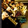 Over The Rainbow and Bach Again